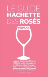 Nouvelle édition Guide Hachette des rosés 2018