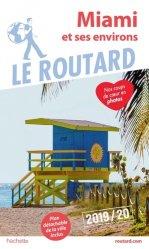 Dernières parutions sur Guides USA Floride, Guide du Routard Miami 2019/20