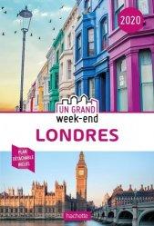 Dernières parutions dans Un Grand Week-End, Guide Un Grand Week-End à Londres 2020