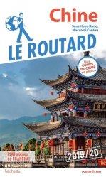 Dernières parutions sur Asie, Guide du Routard Chine 2019/20