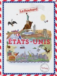 Dernières parutions sur Amériques, Guide du Routard Voyages États-Unis 2020