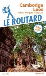 Dernières parutions sur Asie, Guide du Routard Cambodge, Laos 2020