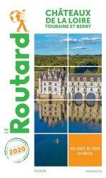 Dernières parutions sur Centre Val-de-Loire, Guide du Routard Châteaux de la Loire 2020