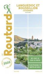 Dernières parutions sur Languedoc-Roussillon Midi-Pyrénées, Guide du Routard Languedoc-Roussillon 2020