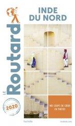 Dernières parutions sur Asie, Guide du Routard Inde du Nord 2020