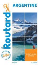 Dernières parutions sur Amériques, Guide du Routard Argentine 2020