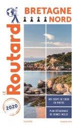 Dernières parutions sur Bretagne, Guide du Routard Bretagne Nord 2020