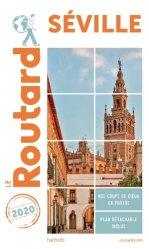 Nouvelle édition Guide du Routard Séville 2020