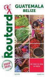 Dernières parutions sur Amériques, Guide du Routard Guatemala 2020/21