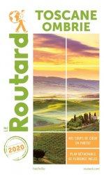 Dernières parutions dans Le Routard, Guide du Routard Toscane Ombrie 2020
