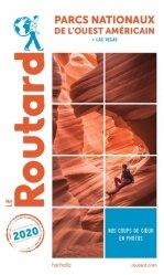 Dernières parutions sur Amériques, Guide du Routard Parcs nationaux de l'Ouest américain 2020