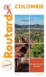 Dernières parutions dans Le Routard, Guide du Routard Colombie 2020/21