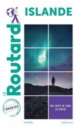 Dernières parutions dans Le Routard, Guide du Routard Islande 2020-2021