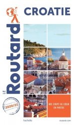 Dernières parutions dans Le Routard, Guide du Routard Croatie 2020-2021