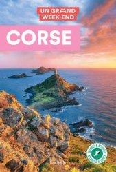 Nouvelle édition Guide Un Grand Week-end Corse