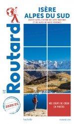 Dernières parutions sur Provence-Alpes-Côte-d'Azur, Guide du Routard Isère, Alpes du Sud 2020/21