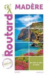 Dernières parutions dans Le Routard, Guide du Routard Madère 2020/21