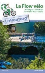 Dernières parutions sur A vélo - En vtt, Guide du Routard Flow vélo