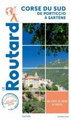 Dernières parutions dans Le Routard, Guide du Routard Corse du Sud de Porticcio à Sartène