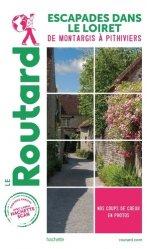 Dernières parutions dans Le Routard, Guide du Routard Escapades dans le Loiret
