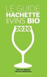 Dernières parutions sur Viticulture naturelle, Guide Hachette des Vins bio 2020