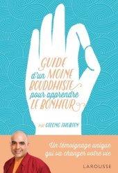 Dernières parutions sur Gestion des émotions, Guide d'un moine bouddhiste pour apprendre le bonheur