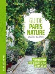 Dernières parutions sur Architecture - Urbanisme, Guide Paris nature