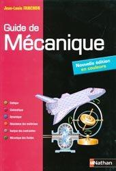 Souvent acheté avec Guide des sciences et technologies industrielles, le Guide de mécanique