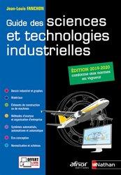 Dernières parutions sur Dessin industriel, Guide des sciences et technologies industrielles