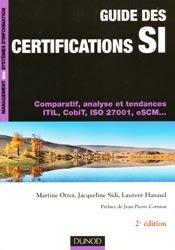 Dernières parutions dans Management des systèmes d'information, Guide des certifications SI