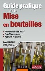 Souvent acheté avec Microbiologie du vin, le Guide pratique de la mise en bouteilles