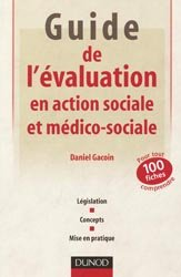 Dernières parutions dans Guides d'action sociale, Guide de l'évaluation en action sociale et médico-sociale