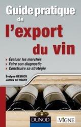 Souvent acheté avec Les terroirs viticoles, le Guide pratique de l'export du vin