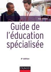 Dernières parutions dans Guides d'action sociale, Guide de l'éducation spécialisée