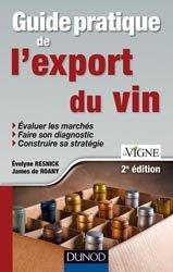 Dernières parutions dans Pratiques vitivinicoles, Guide pratique de l'export du vin