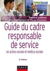 Dernières parutions dans Guides Santé Social, Guide du cadre responsable de service en action sociale et médico-sociale