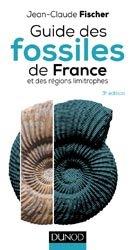 Souvent acheté avec La vie des eaux douces, le Guide des fossiles de France et des régions limitrophes