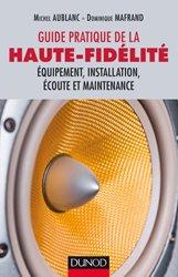 Dernières parutions sur Audio, Guide pratique de la haute-fidélité
