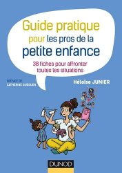 Souvent acheté avec 70 fiches de soins pour l'auxiliaire de puériculture, le Guide pratique pour les pros de la petite enfance