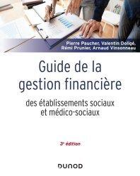 Dernières parutions sur Paramédical, Guide de la gestion financière des établissements sociaux et médico-sociaux