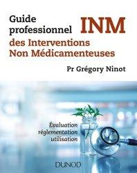 Dernières parutions dans Les nouveaux chemins de la santé, Guide professionnel des interventions non médicamenteuses INM