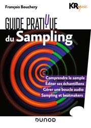 Dernières parutions sur Audio, Guide pratique du sampling