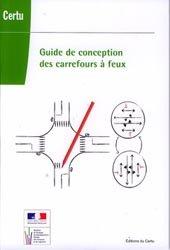 Dernières parutions dans Références, Guide de conception des carrefours à feux