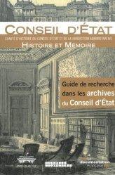 Dernières parutions sur Histoire des institutions, Guide de recherche dans les archives du Conseil d'Etat