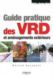 Souvent acheté avec V.R.D Voirie Réseaux Divers, le Guide pratique des VRD et aménagements extérieurs