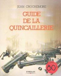 Dernières parutions dans Reprints, Guide de la quincaillerie