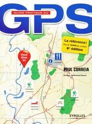 Dernières parutions dans Guide pratique, Guide pratique du GPS