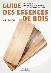Dernières parutions sur Menuiserie - Ebenisterie, Guide des essences de bois