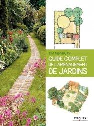 Dernières parutions sur Création d'espaces verts, Guide complet de l'aménagement de jardins