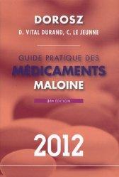 Souvent acheté avec Le conseil à l'officine dans la poche, le Guide pratique des médicaments 2012